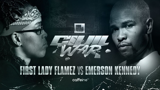 FIRST LADY FLAMEZ VS EMERSON KENNEDY