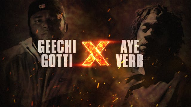 GEECHI GOTTI VS AYE-VERB