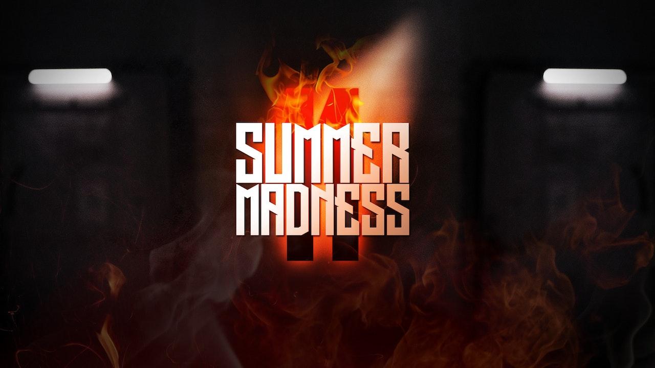 SUMMER MADNESS 11