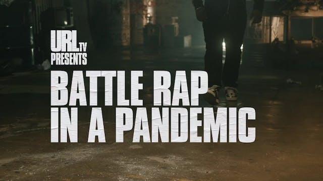 BATTLE RAP IN A PANDAMIC