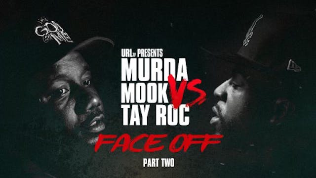 MURDA MOOK VS TAY ROC FACE OFF PART 2