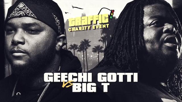 GEECHI GOTTI VS BIG T