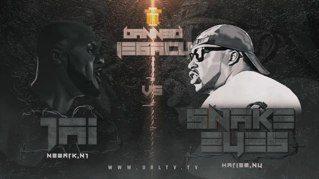SNAKE EYEZ VS JAI 400 BLOCK