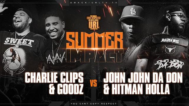 GOODZ + CHARLIE CLIPS VS HITMAN HOLLA + JOHN JOHN DA DON