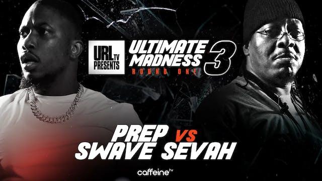 PREP VS SWAVE SEVAH