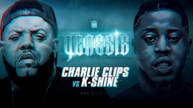 CHARLIE CLIPS VS K-SHINE