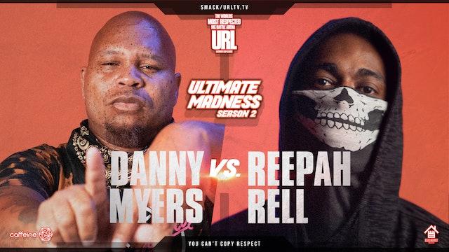DANNY MYERS VS REEPAH RELL