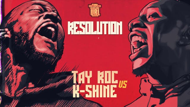 TAY ROC VS K-SHINE