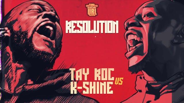 TAY ROC VS K-SHINE