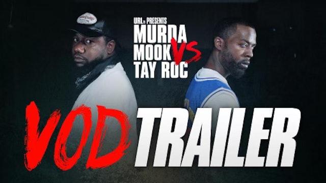 MURDA MOOK VS TAY ROC VOD TRAILER