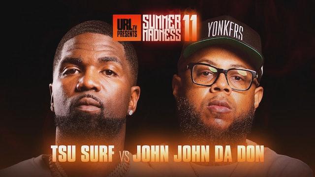 TSU SURF VS JOHN JOHN DA DON