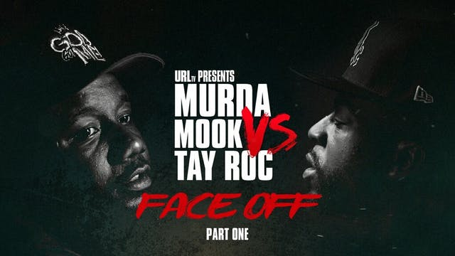 MURDA MOOK VS TAY ROC FACE OFF