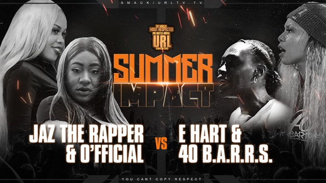 JAZ THE RAPPER + O'FFICIAL VS 40 B.A.R.R.S. + E-HART