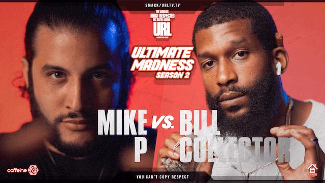 MIKE P VS BILL COLLECTOR