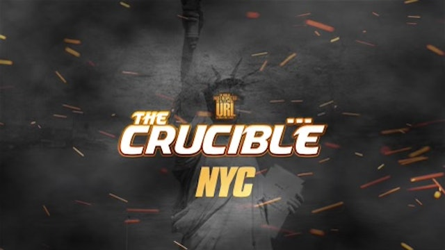 THE CRUCIBLE: EP2/PT1: NYC