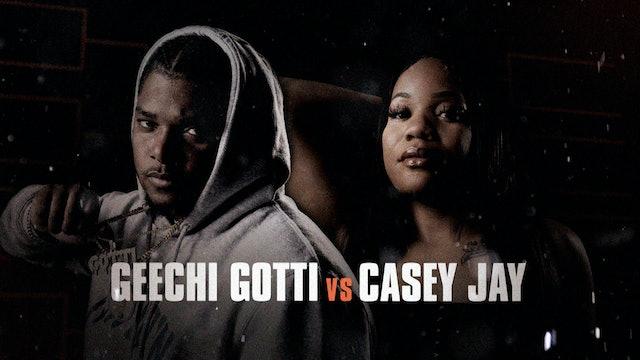 GEECHI GOTTI VS CASEY JAY