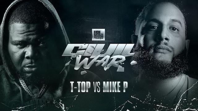 T-TOP VS MIKE P