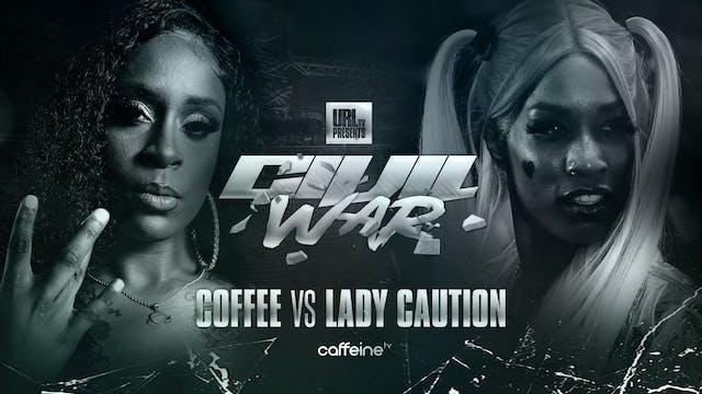 COFFEE VS LADY CAUTION