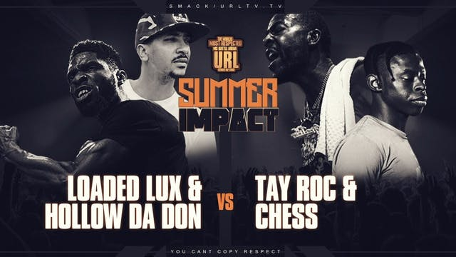 LOADED LUX + HOLLOW DA DON VS TAY ROC...