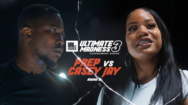 PREP VS CASEY JAY