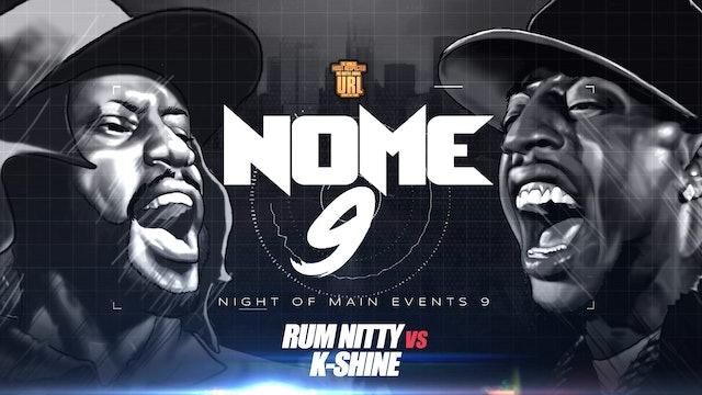 RUM NITTY VS K-SHINE