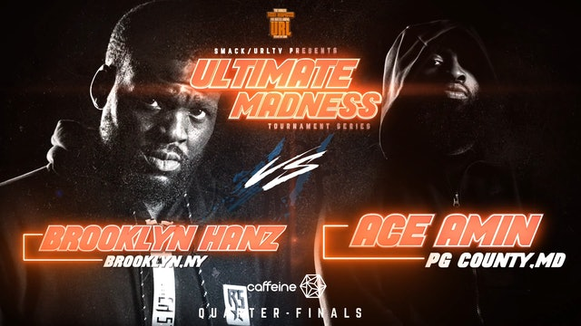 BROOKLYN HANZ VS ACE AMIN