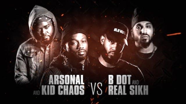 B DOT + REAL SIKH VS KID CHAOS + ARSONAL