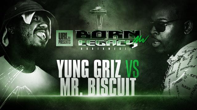 YUNG GRIZ VS MR BISCUIT