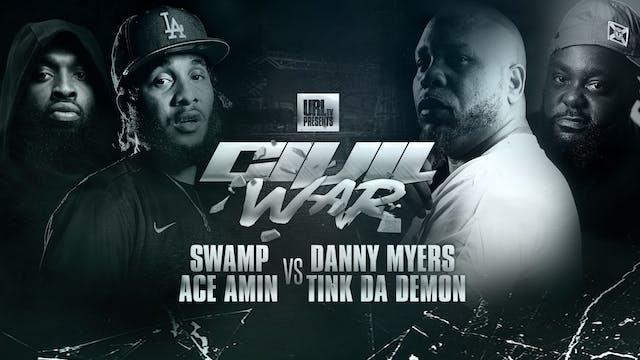 SWAMP + ACE AMIN VS DANNY MYERS + TIN...