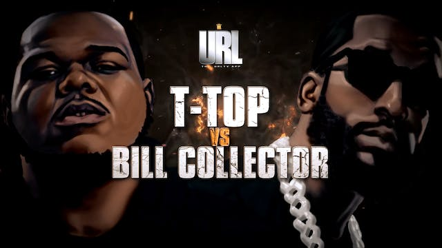 T-TOP VS BILL COLLECTOR