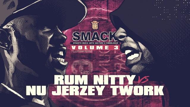 RUM NITTY VS NU JERZEY TWORK