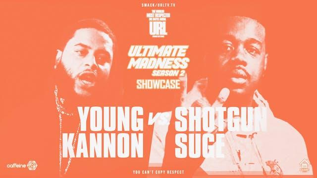 YOUNG KANNON VS SHOTGUN SUGE