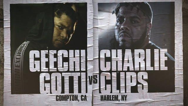 GEECHI GOTTI VS CHARLIE CLIPS