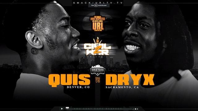 QUIS VS DRYX