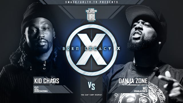 KID CHAOS VS DANJA ZONE