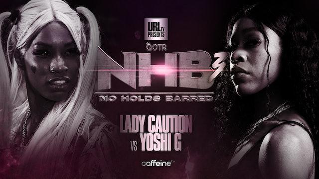 LADY CAUTION VS YOSHI G
