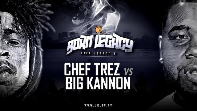 SUPER TRAILER: CHEF TREZ VS BIG KANNON