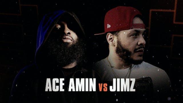 ACE AMIN VS JIMZ