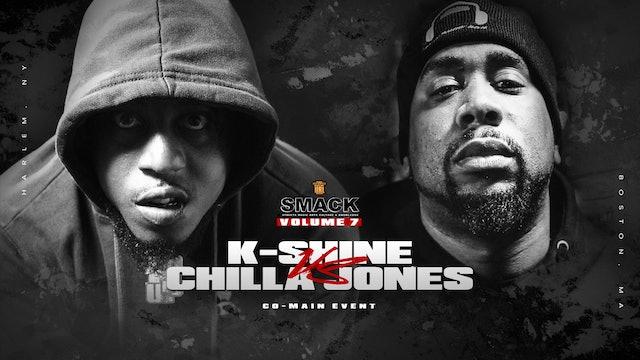 K-SHINE VS CHILLA JONES