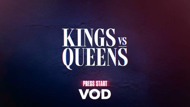KINGS VS QUEENS - VOD TRAILER