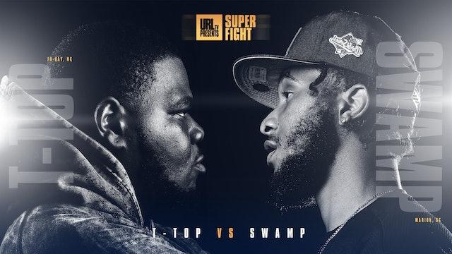 T-TOP VS SWAMP