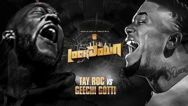 TAY ROC VS GEECHI GOTTI