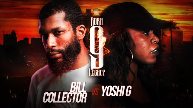 BILL COLLECTOR VS YOSHI G