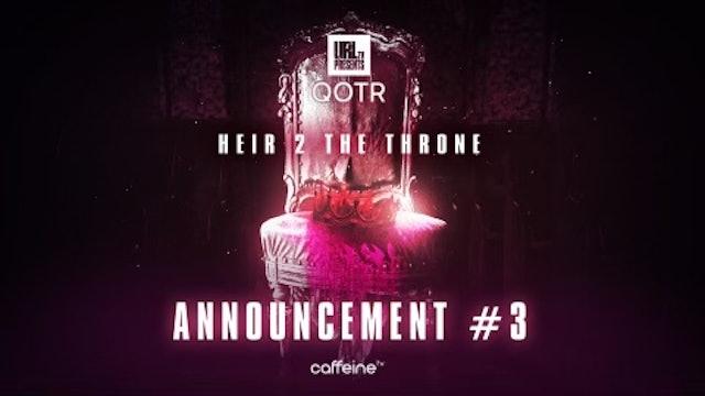 ANNOUNCEMENT 3 - HEIR 2 THE THRONE