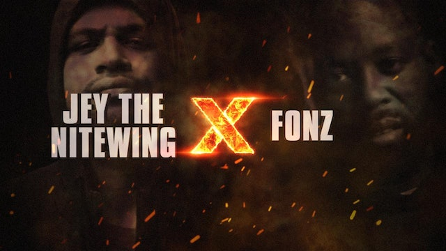 JEY THE NITEWING VS FONZ