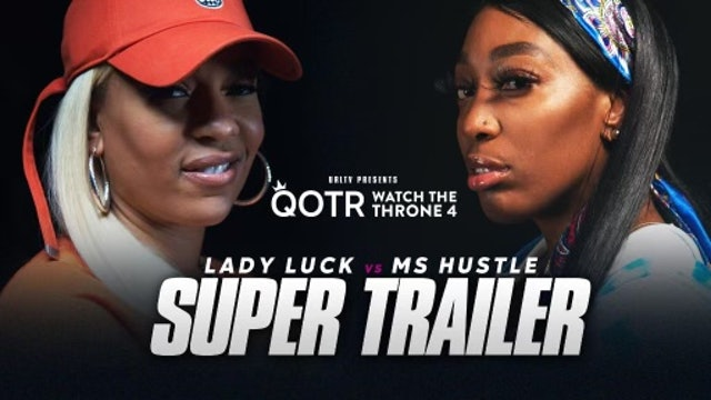 LADY LUCK VS MS HUSTLE  SUPER TRAILER