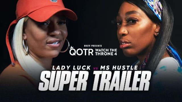 LADY LUCK VS MS HUSTLE  SUPER TRAILER