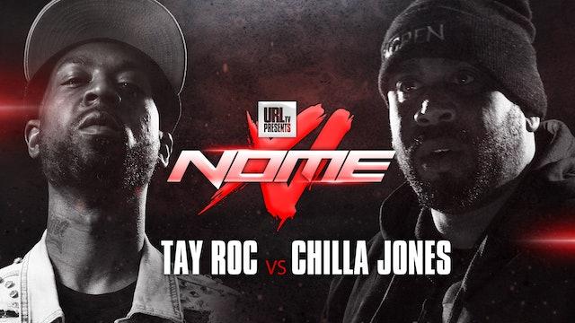 TAY ROC VS CHILLA JONES