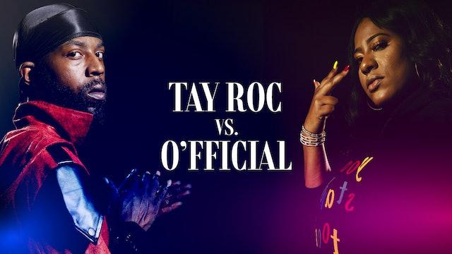 TAY ROC VS O'FFICIAL