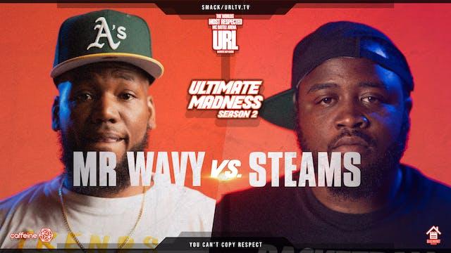 MR WAVY VS STEAMS